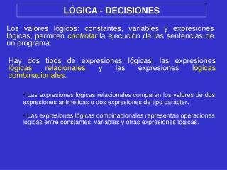 LÓGICA - DECISIONES