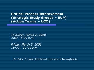 Dr. Erinn D. Lake, Edinboro University of Pennsylvania