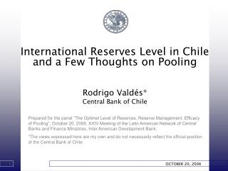 International Reserves Level in Chile and a Few Thoughts on Pooling