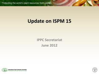 Update on ISPM 15