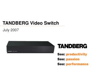 TANDBERG Video Switch