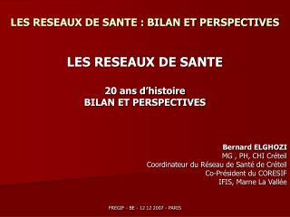 LES RESEAUX DE SANTE : BILAN ET PERSPECTIVES