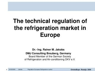 The technical regulation of the refrigeration market in Europe