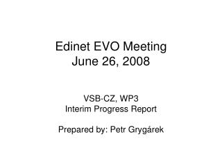 Edinet EVO Meeting June 26, 2008