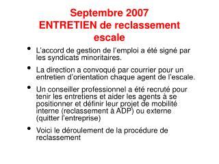 Septembre 2007 ENTRETIEN de reclassement escale