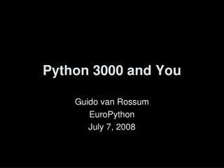 Python 3000 and You