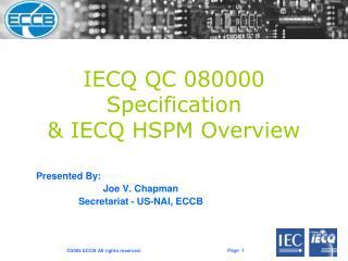 Presented By: Joe V. Chapman Secretariat - US-NAI, ECCB