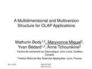 A Multidimensional and Multiversion Structure for OLAP Applications
