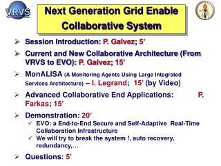VRVS Next Development (1/2)