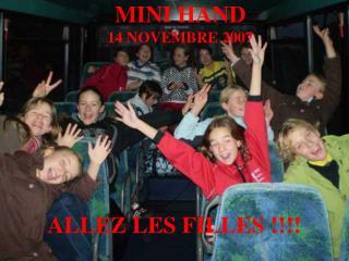 MINI HAND 14 NOVEMBRE 2007