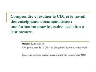 Mireille Lamouroux Vice-présidente de l'ADBS, en charge de l'action internationale