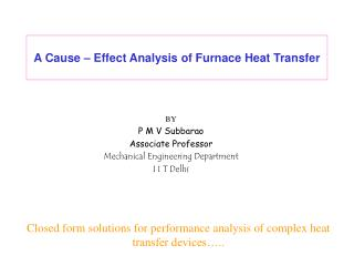 A Cause   Effect Analysis of Furnace Heat Transfer