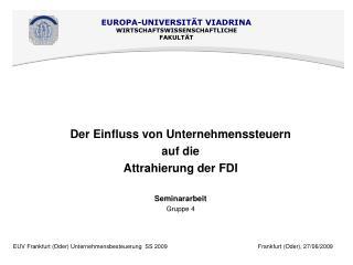 Der Einfluss von Unternehmenssteuern auf die Attrahierung der FDI Seminararbeit Gruppe 4
