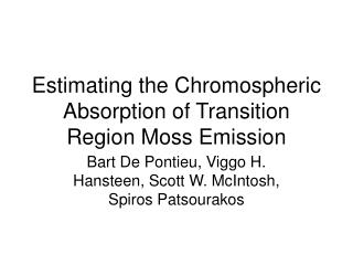 Estimating the Chromospheric Absorption of Transition Region Moss Emission