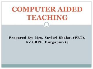 COMPUTER AIDED TEACHING