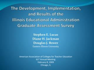 Stephen E. Lucas Diane H. Jackman Douglas J. Bower Eastern Illinois University