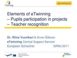 Elements of eTwinning  – Pupils participation in projects – Teacher recognition