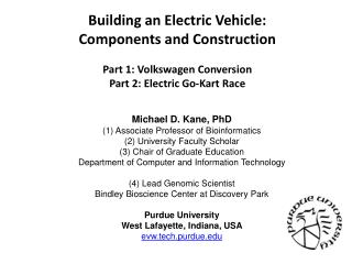 Building an Electric Vehicle: Components and Construction Part 1: Volkswagen Conversion