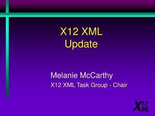 X12 XML  Update