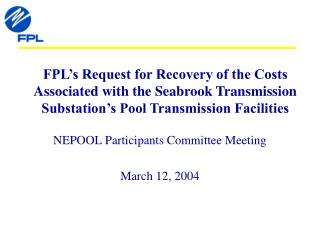 NEPOOL Participants Committee Meeting March 12, 2004