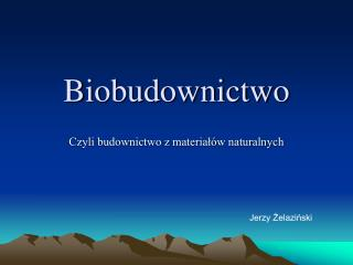 Biobudownictwo