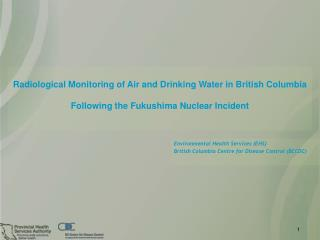 Radiological Monitoring of Air and Drinking Water in British Columbia