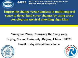 Yuanyuan Zhao, Chunyang He, Yang yang Beijing Normal University, Beijing, China, 100875