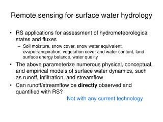 Remote sensing for surface water hydrology