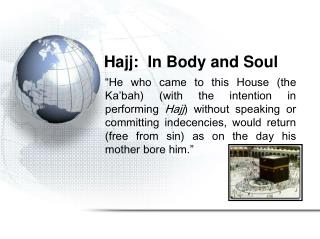 Hajj:  In Body and Soul