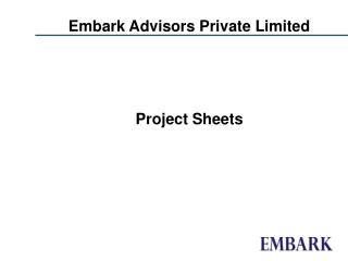 Embark Advisors Private Limited  Project Sheets