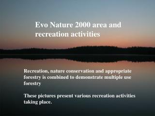 Evo Nature 2000 area and recreation activities