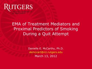 EMA of Treatment Mediators and Proximal Predictors of Smoking During a Quit Attempt