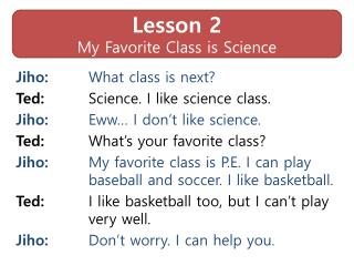 Lesson 2 My Favorite Class is Science