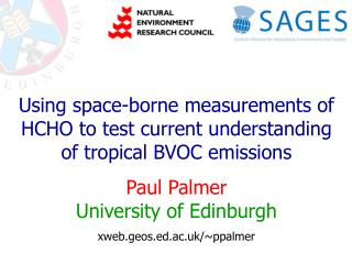 Using space-borne measurements of HCHO to test current understanding of tropical BVOC emissions