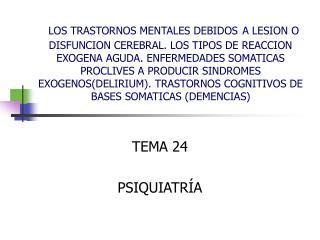 TEMA 24 PSIQUIATRÍA