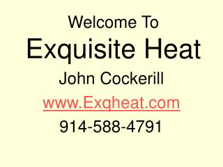 Welcome To  Exquisite Heat
