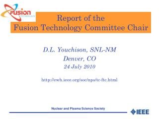 Report of the  Fusion Technology Committee Chair