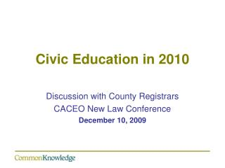 Civic Education in 2010