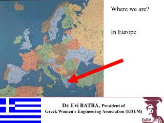 Dr. Evi BATRA,  President of  Greek Women's Engineering Association (EDEM)