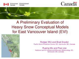 A Preliminary Evaluation of Heavy Snow Conceptual Models  for East Vancouver Island (EVI)
