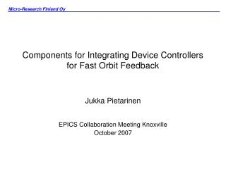 Components for Integrating Device Controllers for Fast Orbit Feedback