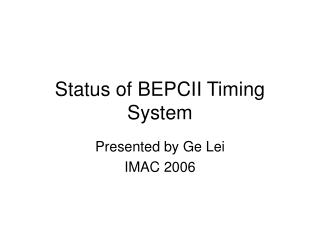 Status of BEPCII Timing System