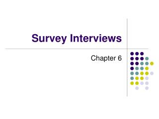 Survey Interviews