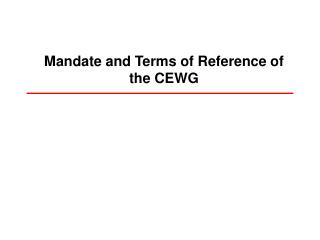 Mandate and Terms of Reference of the CEWG