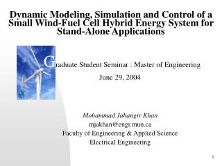 Dynamic Modeling, Simulation and Control of a Small Wind-Fuel Cell Hybrid Energy System for Stand-Alone Applications
