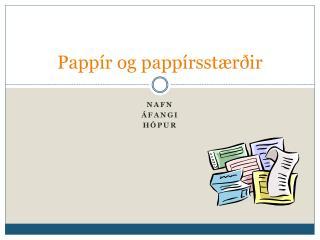 Pappír og pappírsstærðir