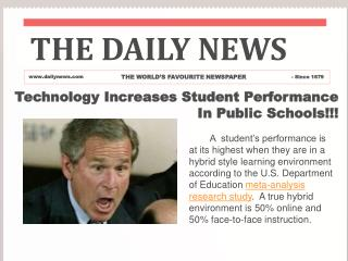 Technology Increases Student Performance  In Public Schools!!!