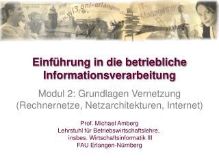 Einführung in die betriebliche Informationsverarbeitung