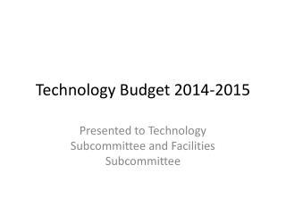 Technology Budget 2014-2015