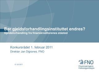 Bør gjeldsforhandlingsinstituttet endres?  Gjeldsforhandling fra finanskreditorenes ståsted